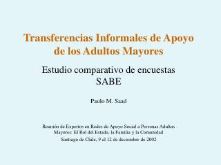 Transferencias Informales de Apoyo de los Adultos Mayores