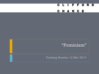 """""""Feminism"""""""