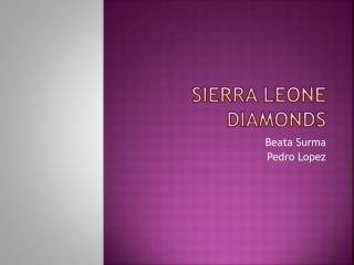 Sierra Leone Diamonds
