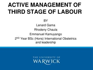 ACTIVE MANAGEMENT OF THIRD STAGE OF LABOUR