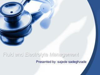 Fluid and Electrolyte Management