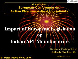 Impact of European Legislation  on  Indian API Manufacturers