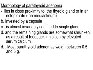 Morphology  pf  parathyroid adenoma