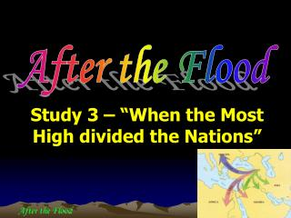 "Study 3 – ""When the Most High  divided  the Nations"""