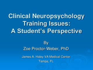 Clinical Neuropsychology Training Issues: A Student's Perspective