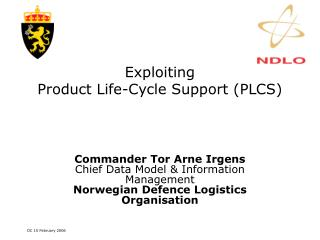 Exploiting Product Life-Cycle Support (PLCS)