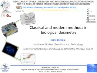 Classical and modern methods in biological  dosimetry
