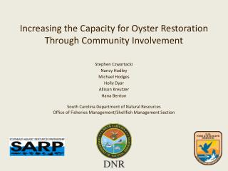 Increasing the Capacity for Oyster Restoration Through Community Involvement