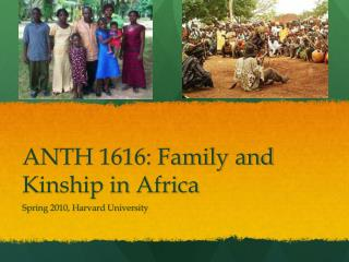 ANTH 1616: Family and Kinship in Africa
