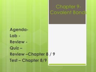 Chapter 9-Covalent Bonds