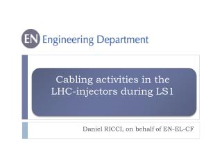 Cabling activities in the  LHC-injectors during LS1
