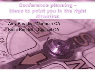 Conference planning     Ideas to point you in the right direction
