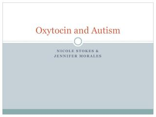 Oxytocin and Autism