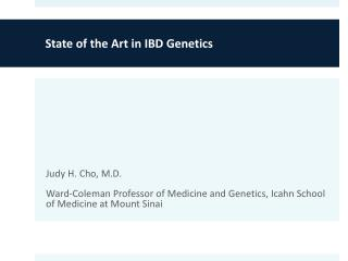 State of the Art in IBD Genetics