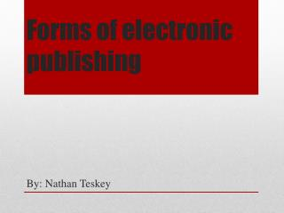 Forms of electronic publishing