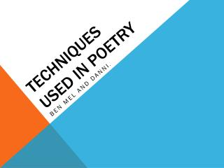 Techniques Used In Poetry