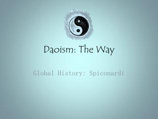 Daoism: The Way