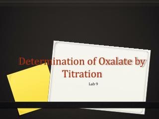 Determination of Oxalate by Titration