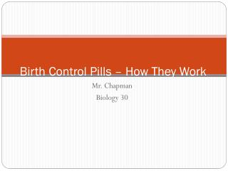 Birth Control Pills – How They Work
