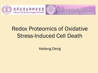 Redox Proteomics of Oxidative Stress-Induced Cell Death Haiteng Deng