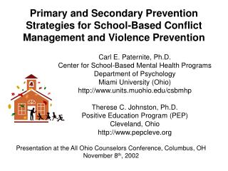 Primary and Secondary Prevention Strategies for School-Based Conflict Management and Violence Prevention