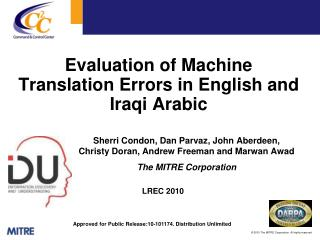 Evaluation of Machine Translation Errors in English and Iraqi Arabic