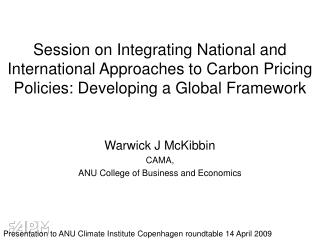 Session on Integrating National and International Approaches to Carbon Pricing Policies: Developing a Global Framework