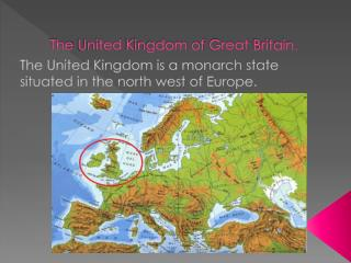 The  United  Kingdom  of  Great  Britain .