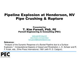 Pipeline Explosion at Henderson, NV Pipe Crushing & Rupture