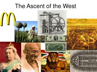 The Ascent of the West