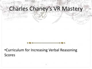 Charles Chaney's VR Mastery