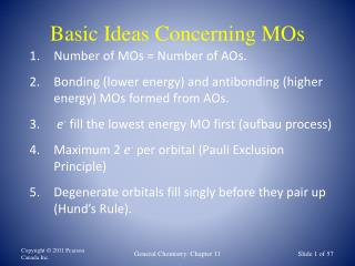 Basic Ideas Concerning MOs