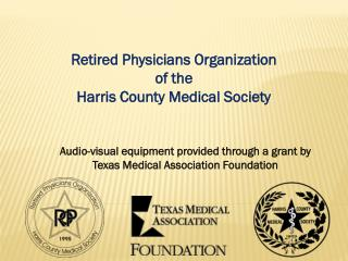 Audio-visual equipment provided through a grant by Texas Medical Association Foundation