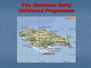 The Jamaican Early Childhood Programme