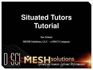 Situated Tutors Tutorial