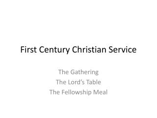 First Century Christian Service