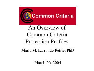 An Overview of Common Criteria Protection Profiles