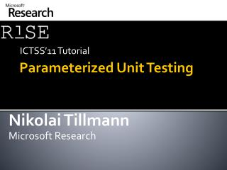 Parameterized Unit  Testing