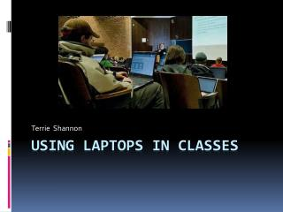 Using Laptops in Classes