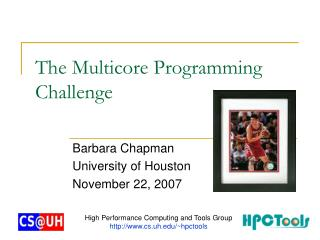 The Multicore Programming Challenge