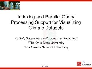Indexing and Parallel Query Processing Support for Visualizing Climate Datasets