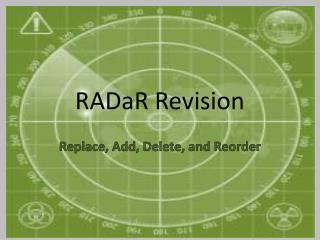 RADaR Revision