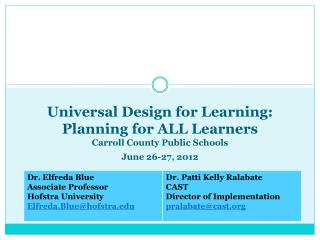 Universal Design for Learning: Planning for ALL Learners Carroll County Public Schools