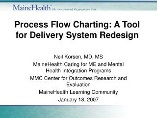 Process Flow Charting: A Tool for Delivery System Redesign