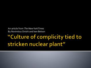 """ Culture of complicity tied to stricken nuclear plant"""