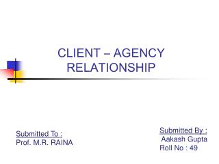 CLIENT – AGENCY RELATIONSHIP