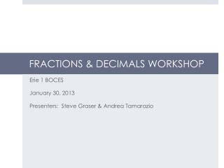 FRACTIONS & DECIMALS WORKSHOP