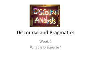 Discourse and Pragmatics