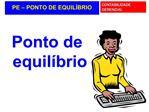 PE   PONTO DE EQUIL BRIO