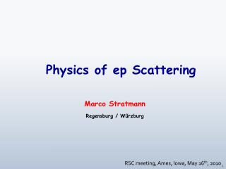 Physics of  ep  Scattering